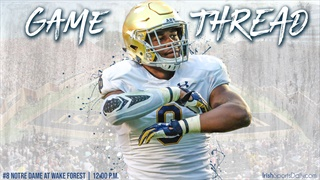 Game  Thread   No. 8 Notre Dame at Wake Forest